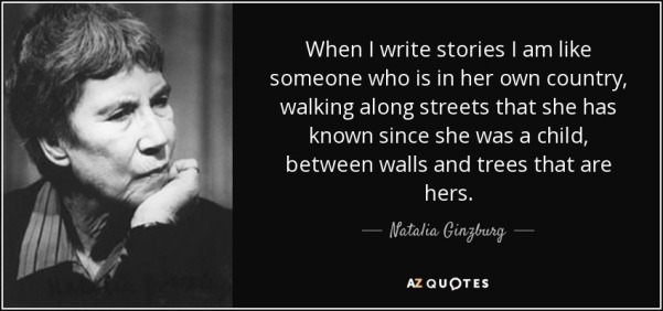 quote-when-i-write-stories-i-am-like-someone-who-is-in-her-own-country-walking-along-streets-natalia-ginzburg-90-51-36