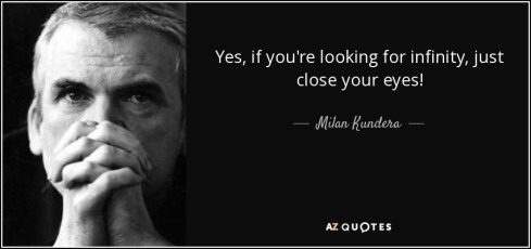 quote-yes-if-you-re-looking-for-infinity-just-close-your-eyes-milan-kundera-45-27-26