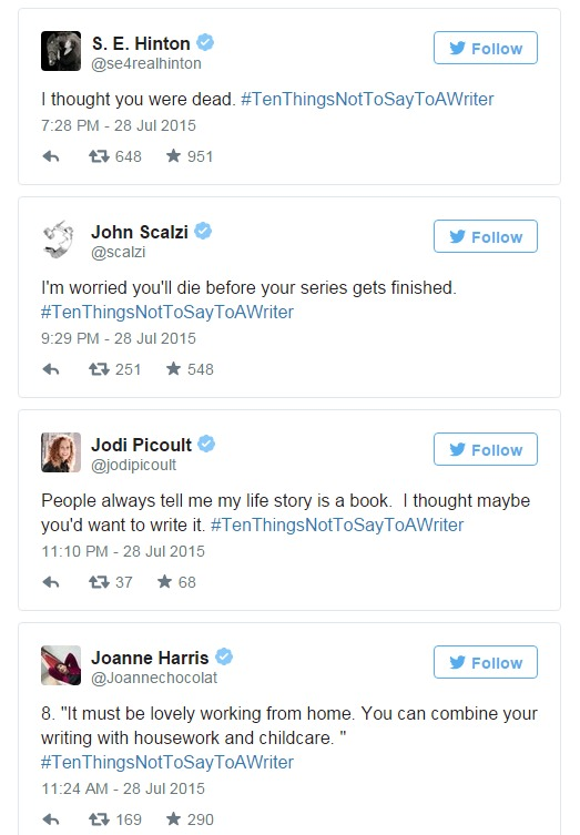 Authors tweet hilarious advice on what NOT to say to a writer   EW.com