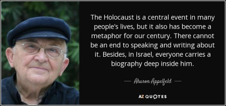 quote-the-holocaust-is-a-central-event-in-many-people-s-lives-but-it-also-has-become-a-metaphor-aharon-appelfeld-65-76-64