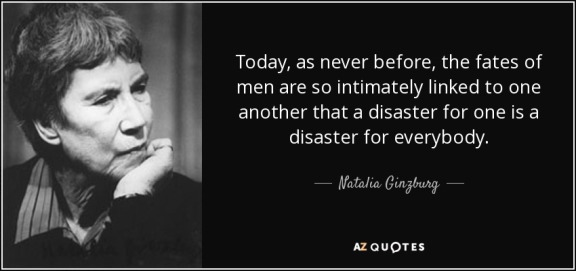 quote-today-as-never-before-the-fates-of-men-are-so-intimately-linked-to-one-another-that-natalia-ginzburg-104-79-15
