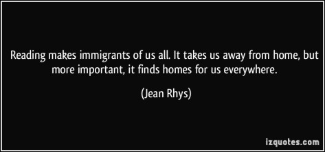 quote-reading-makes-immigrants-of-us-all-it-takes-us-away-from-home-but-more-important-it-finds-homes-jean-rhys-153212