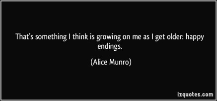 1460815469-quote-that-s-something-i-think-is-growing-on-me-as-i-get-older-happy-endings-alice-munro-132716